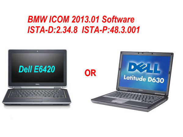 ELL6240 or DELL630 Laptop with BMW ICOM  2013.01 Software